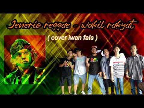 Jenerio reggae - wakil rakyat (cover iwan fals)