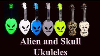 ALIEN and SKULL ukuleles!