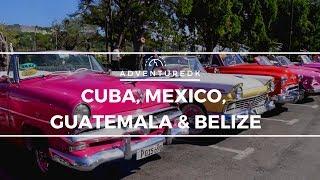 Cuba, Mexico, Guatemala & Belize - Adventuredk