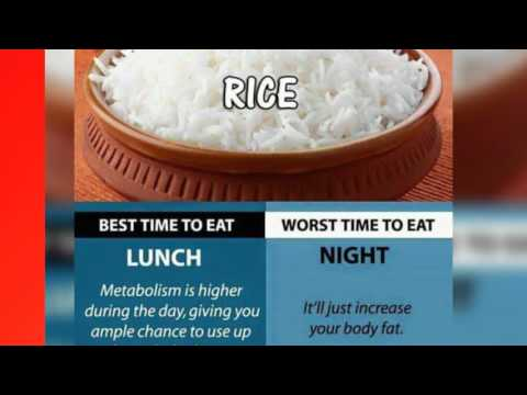 Best and worst time to eat (rice,pulses,beans,milk,cheese,apple,banana,curd)