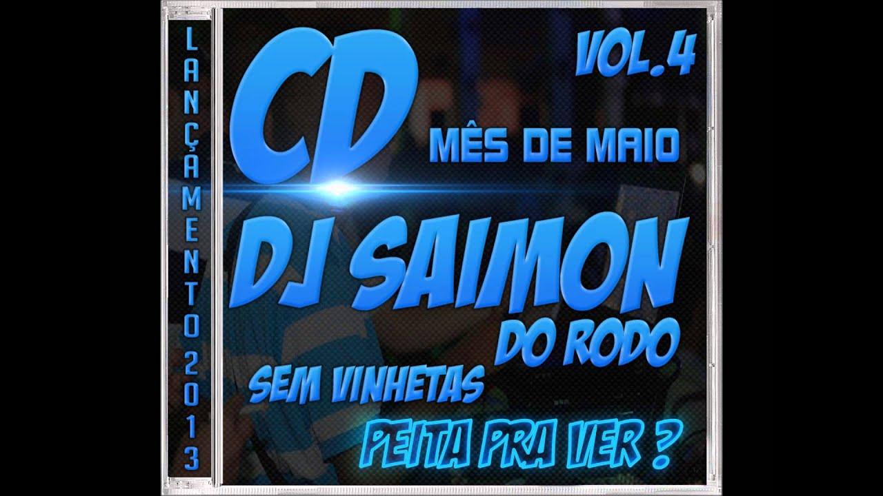 As Mais Tocadas Do Baile Do Rodo Dj Saimon Do Rodo Vol 4 Youtube