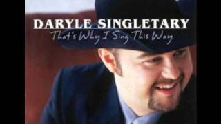 Daryle Singletary - How Can I Believe In You