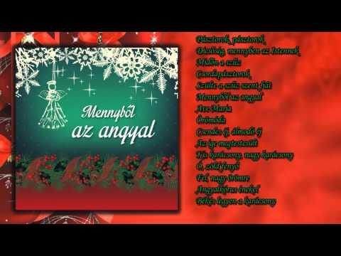 Mennyből az angyal ~ Karácsonyi énekek (teljes album)