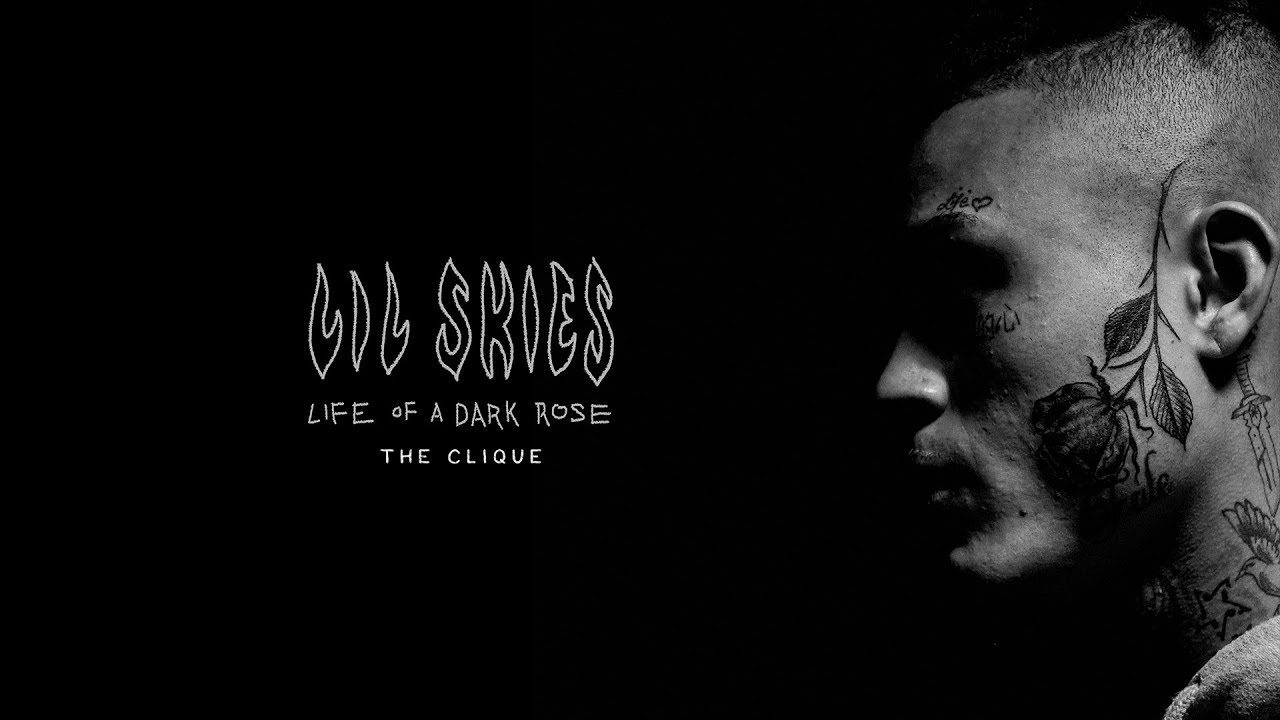 LIL SKIES - The Clique (Prod: Maaly Raw) [Official Audio]