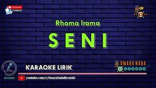 Seni - Karaoke | Rhoma Irama