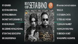 SETIA BAND FULL ALBUM 🔵 MUSIK 24 JAM INDONESIA