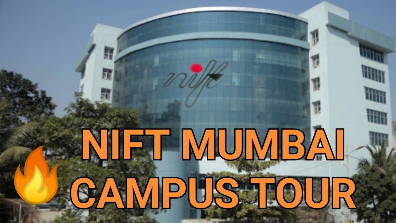 Nift Mumbai Campus Tour Admisssions Information 2019 Youtube