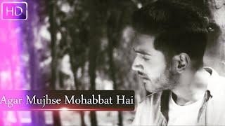 Agar Mujhse Mohabbat Hai   MALE VERSION   Lata Mangeshkar   Aap Ki Parchhaiyan   Sid Rajput