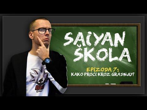 Saiyan Skola - Kako Proci Kroz Gradnju!
