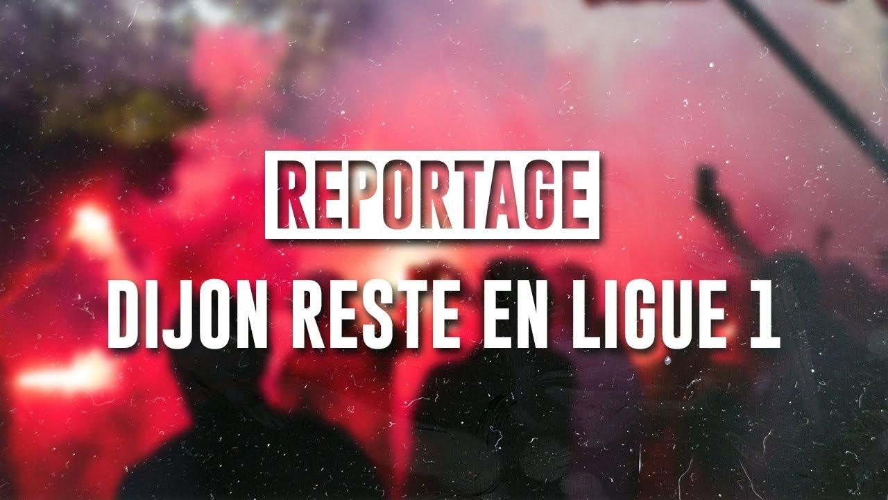 """REPORTAGE I """"Dijon reste en Ligue 1"""" I LE FILM DES BARRAGES I HD"""
