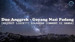 Download Lirik lagu goyang nasi Padang Mp3