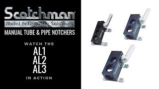 Scotchman Manual Tube and Pipe Notchers