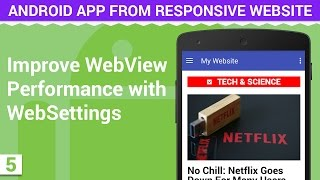 Improve WebVIew Performance Load Faster with WebSettings | Android App from Responsive Website - 5