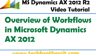 30-Overview of Workflows in Microsoft Dynamics AX 2012 - Microsoft Dynamics AX 2012