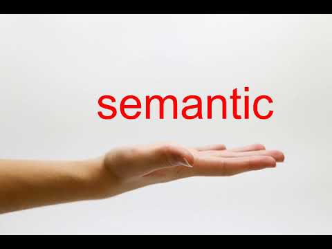 How to Pronounce semantic - American English