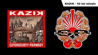 KAZIK - 40 lat minęło [OFFICIAL AUDIO]