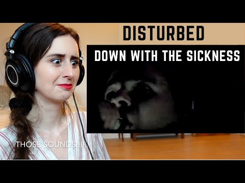 SINGER REACTS TO DISTURBED - DOWN WITH THE SICKNESS