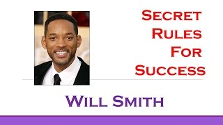 Will Smith's Top 3 Rules for Success