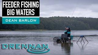 Feeder Fishing BIG Waters - Dean Barlow