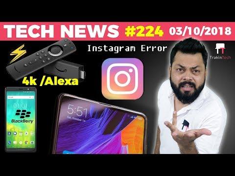 OnePlus 6T, Mi Mix 3, Flipkart BBD Offer, Instagram Down, PIP on Whatsapp, Blackberry Evolve-TTN#224