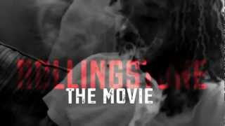 Rolling Stone The Movie Trailer