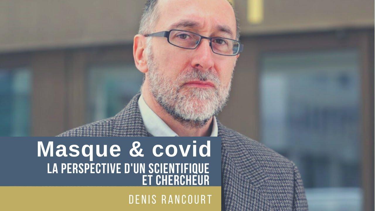 MASQUE & COVID LA PERSPECTIVE D'UN SCIENTIFIQUE ET CHERCHEUR