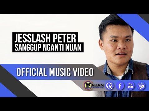 Jesslash Peter | Sanggup Nganti Nuan
