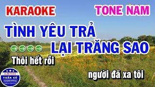 Karaoke Tình Yêu Trả Lại Trăng Sao | Nhạc Sống Beat Nam | Karaoke Tuấn Cò