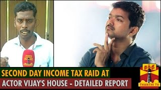 Second day Income Tax Raid at Tamil Film Actor Vijay's House spl tamil video hot news 01-10-2015
