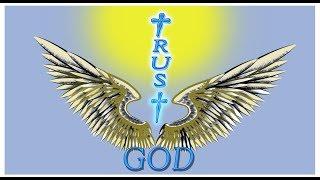 Wisdom - I Trust God