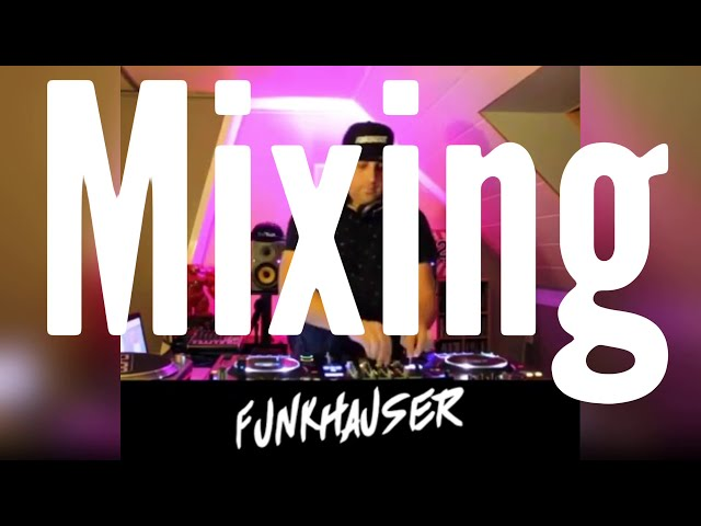 Funkhauser - DJ MIX