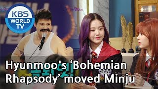 Hyunmoo's 'Bohemian  Rhapsody' moved Minju[Happy Together/2019.04.25]