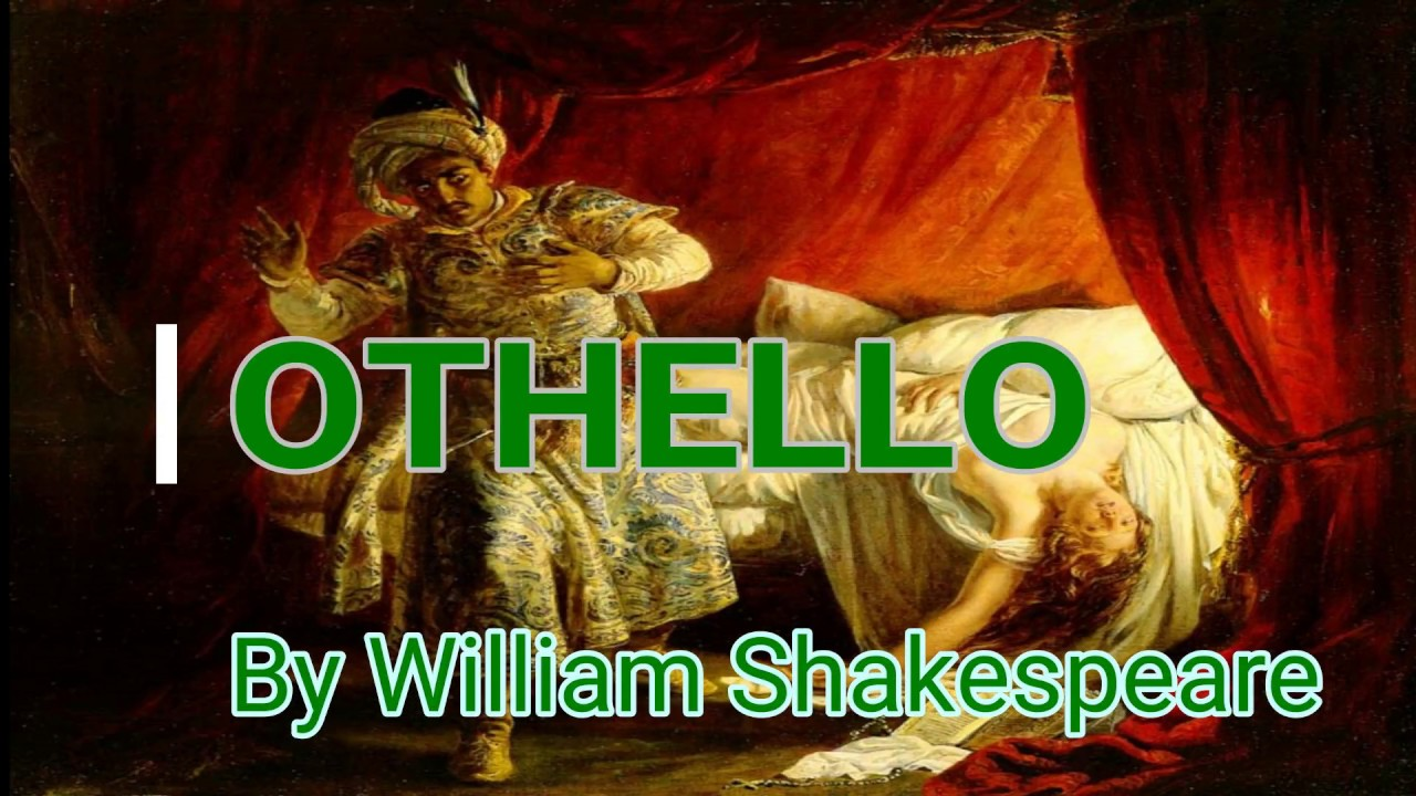 A character analysis of william shakespeares othello