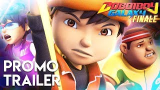 BoBoiBoy Galaxy – Season 1 Finale NEW PROMO TRAILER (STARTS 17 MAY 2018)