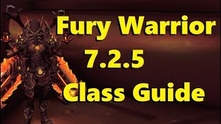 Legion Fury Warrior 7 2 5 PvE Class Guide