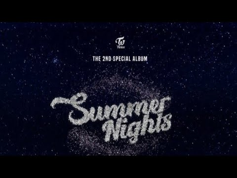 TWICE THE 2ND SPECIAL ALBUM 'Summer Nights'   ALBUM PREVIEW