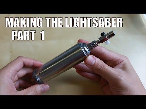 Making The Lightsaber: Part 1