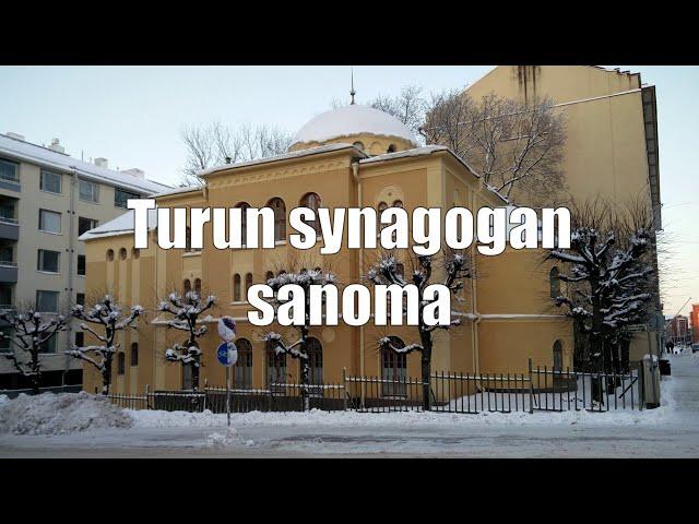 Turun synagogan sanoma (Puhe Turussa 23.1.2021)