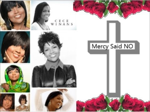 Mercy Said No ✞ Cece Winans