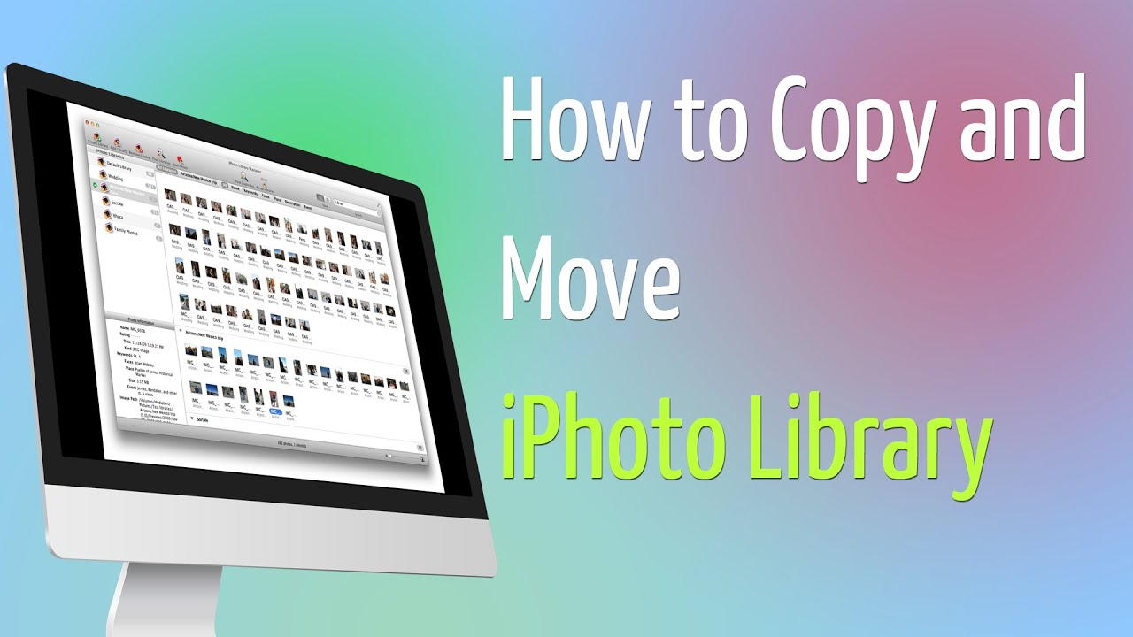 how to copy and move iphoto library to new location