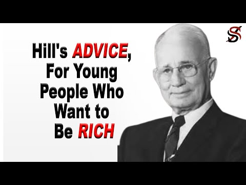 Napoleon Hill S Advice For Young People Who Want To Be Rich Youtube