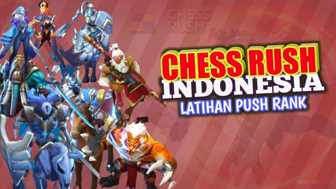 Chess Rush Indonesia - Belajar Push Rank