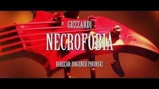 Guzzardi - Necrofobia [videoclipe]