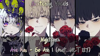 Gambar cover Nightcore → So Am I  (feat. NCT 127) 「Switching Vocals」 - (Lyrics)