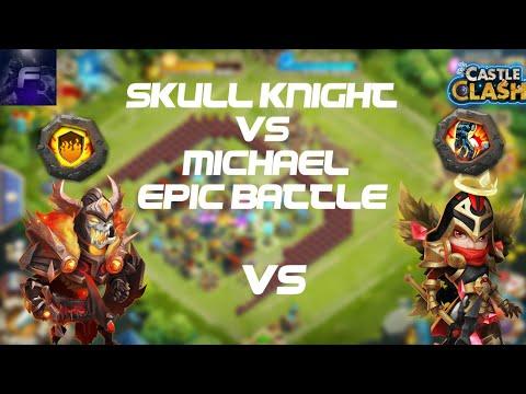 (Must See!!) Skull Knight Vs Michael 1v1 Epic Battle!!!!!Castle Clash