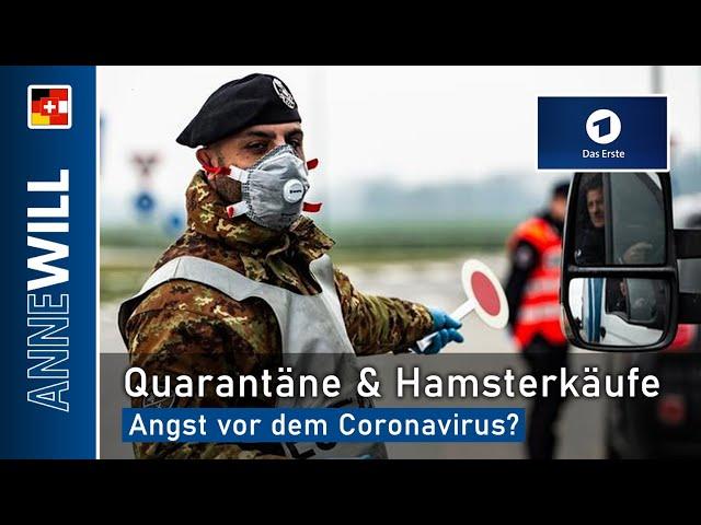 Anne Will - 08.03.2020 - Quarantäne & Hamsterkäufe: Angst vor dem Coronavirus? (ARD)