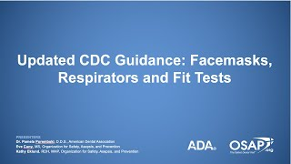 Updated CDC Guidance: Facemasks, Respirators and Fit Tests