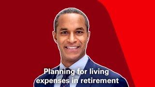 Planning for living expenses in retirement