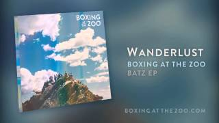 Boxing At The Zoo - Wanderlust