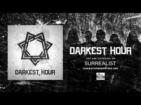 Клип Darkest Hour - Surrealist